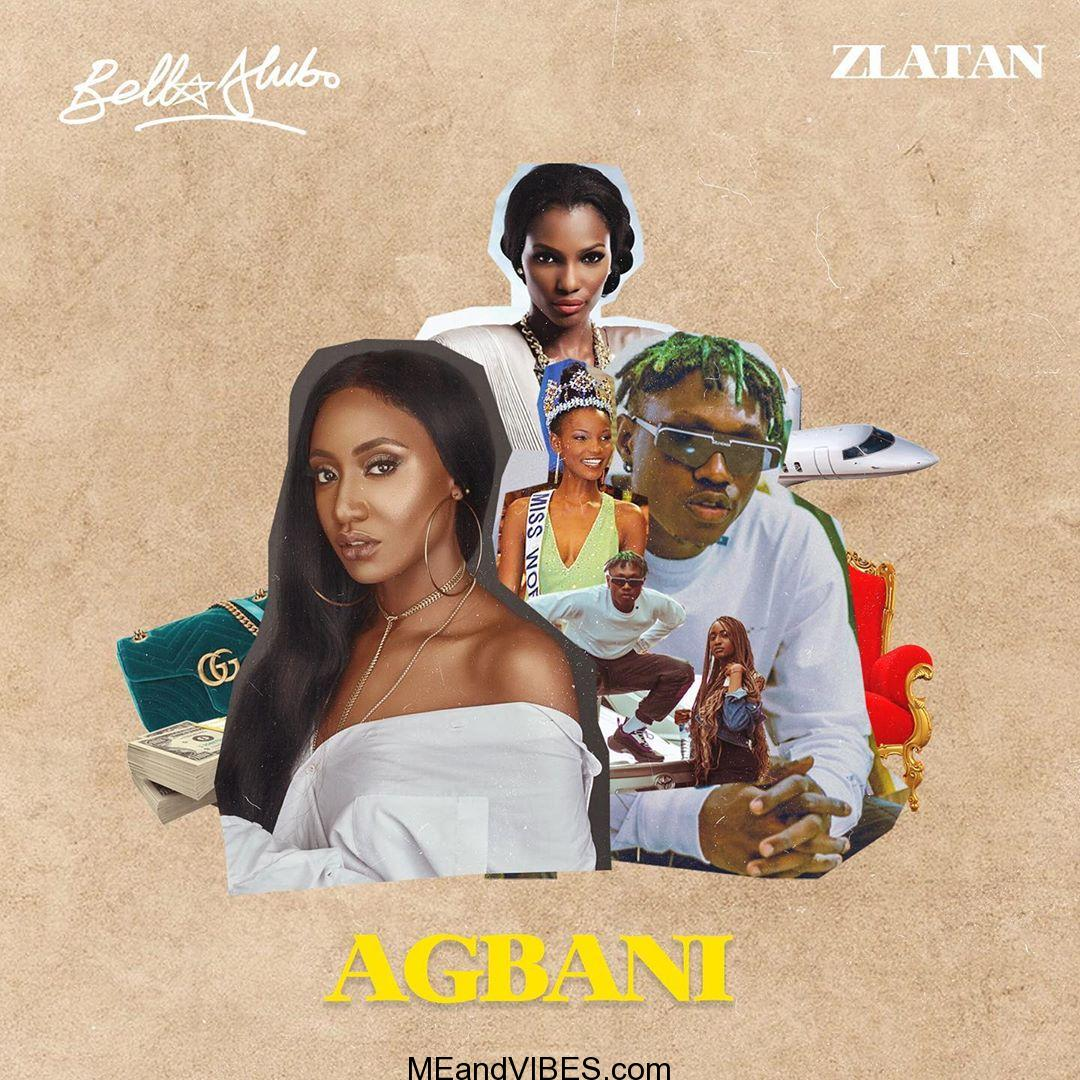 Bella Alubo Ft Zlatan - Agbani (Remix)