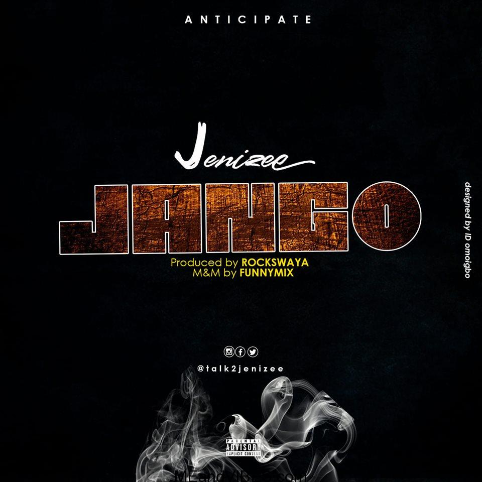 MUSIC: Jenizee - Jango Ft Jaywillz