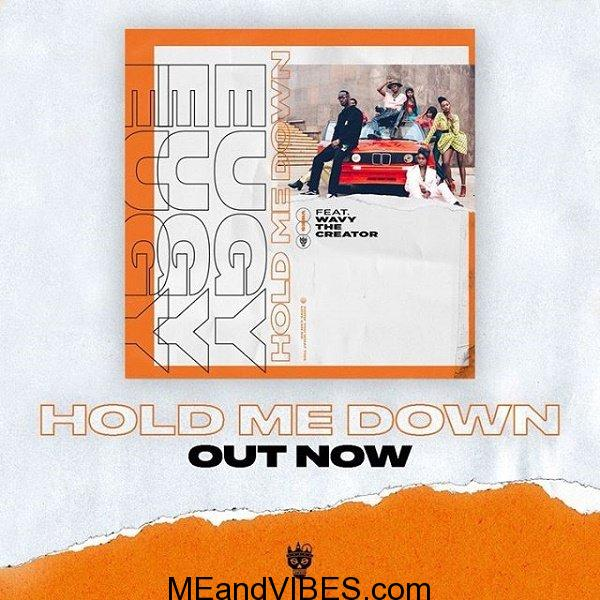Eugy – Hold Me Down ft. Wavy The Creator