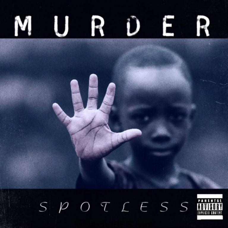 Spotless – Murder