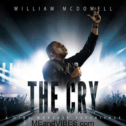 William McDowell ft. Travis Greene & Nathaniel Bassey – Nothing Like Your Presence