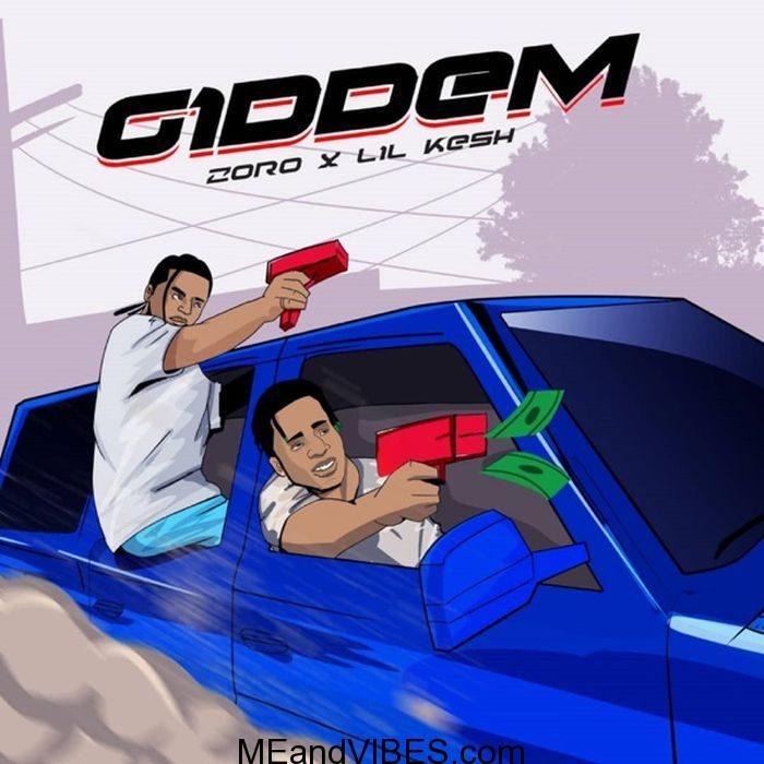 Zoro – Giddem ft. Lil Kesh